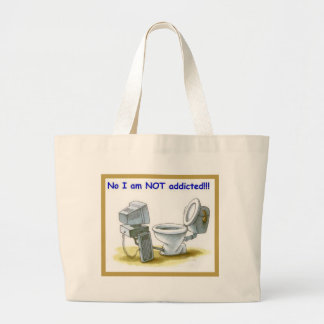 No, I'm Not Addicted Large Tote Bag