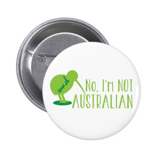 No, I'm NOT AUSTRALIAN (with kiwi bird and map) 2 Inch Round Button
