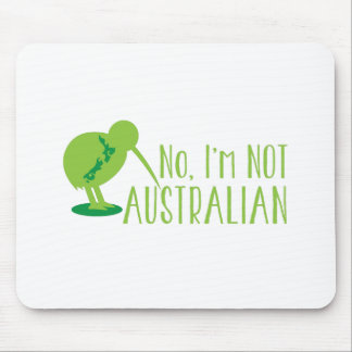 No, I'm NOT AUSTRALIAN (with kiwi bird and map) Mouse Pad