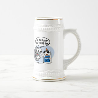No, I'm Rubber Your Glue 18 Oz Beer Stein