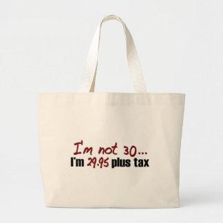 No impuesto más 30 $29,95 bolsa tela grande
