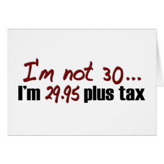 No impuesto más 30 $29,95 tarjeton
