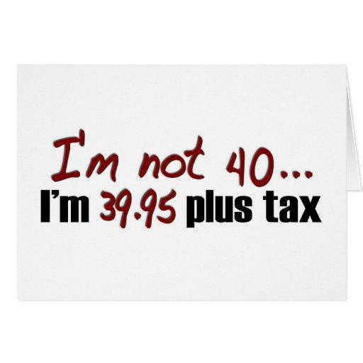 No impuesto más 40 $39,95 tarjeton
