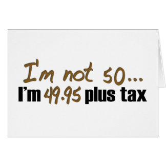 No impuesto más 50 $49,95 tarjeta de felicitación