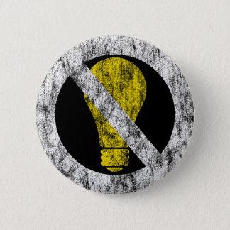 no incandescent bulbs pinback button