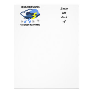 No Inclement Weather Can Shock Me Anymore Letterhead Template