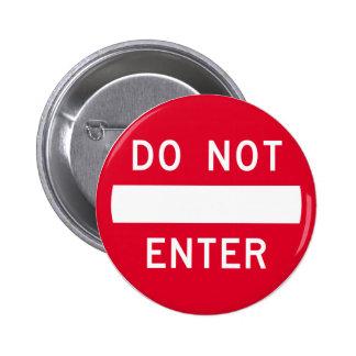 No incorpore ninguna señal de tráfico prohibida pin redondo de 2 pulgadas