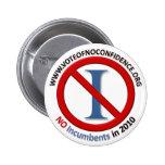 No Incumbents - Button - Round