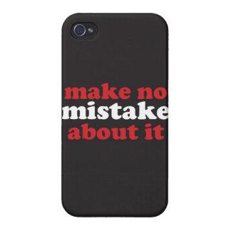 """""""No incurra en ninguna equivocación sobre ella """" iPhone 4 Funda"""