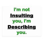 No insultarle postales