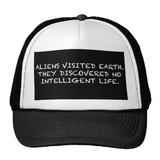 NO INTELLIGENT LIFE TRUCKER HAT