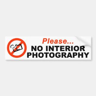 No Interior Photography Bumper Sticker