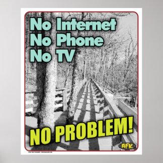No Internet No Problem Poster