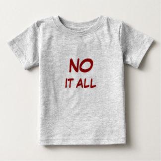 """No"" it all Shirt"