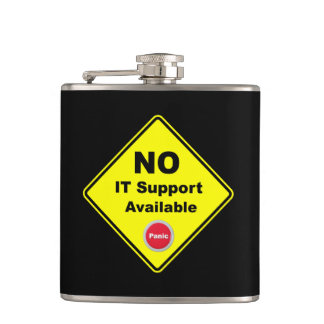No IT Support Available Yellow Panic Warning Sign Hip Flask