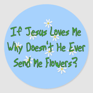 No Jesus Flowers Sticker
