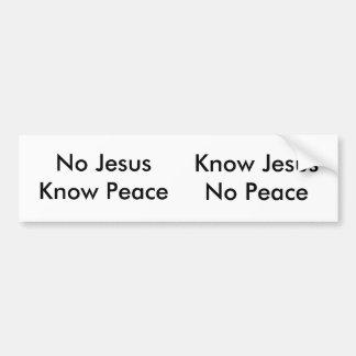 No Jesus, Know Peace Bumper Sticker