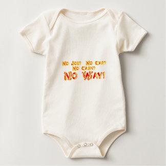 No Job?  No Car?  No Cash?  NO WAY! Baby Bodysuit