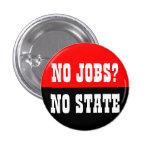 no jobs? no state button