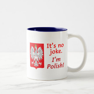 No Joke I'm Polish Two-Tone Coffee Mug