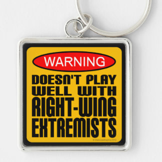 No juega bien con los extremistas de la derecha llavero cuadrado plateado