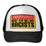 No juega bien con los racistas gorro de camionero