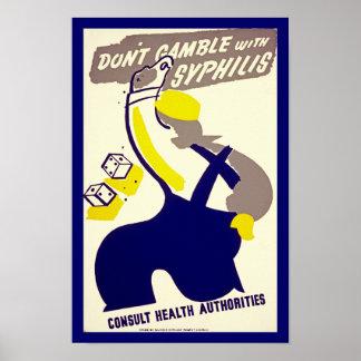 No juegue con sífilis posters