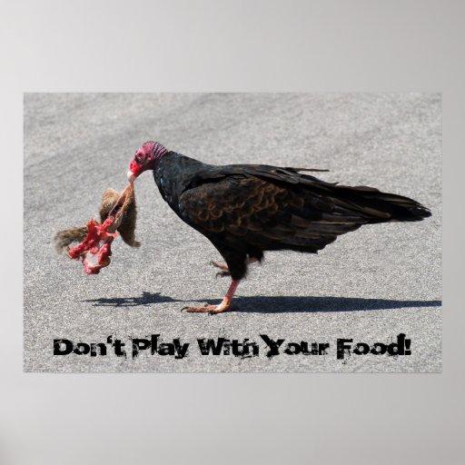 ¡No juegue con su comida! Póster