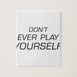 No juegue nunca Yourself.png Puzzle