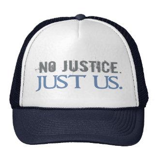 No Justice. Just Us. Trucker Hat