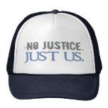 No Justice. Just Us. Trucker Hats