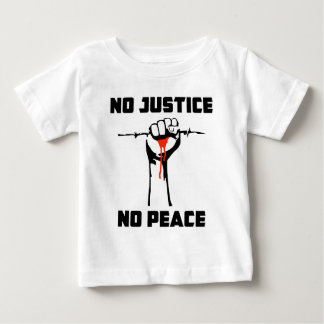 """No Justice, No Peace"" Baby T-Shirt"