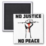 """""""No Justice, No Peace"""" Magnet"""