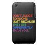 NO JUZGUE ALGUIEN PORQUE SIN DIFERENTEMENTE iPhone 3 Case-Mate CARCASAS