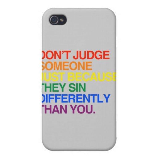 NO JUZGUE ALGUIEN PORQUE SIN DIFERENTEMENTE - iPhone 4 PROTECTORES