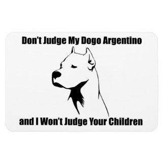 No juzgue mi perro (Dogo Argentino) Imán Flexible