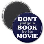 No juzgue un libro por su película imanes