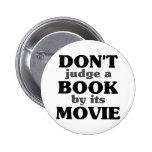 No juzgue un libro por su película pin