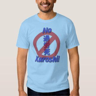 No Karoshi T-Shirt
