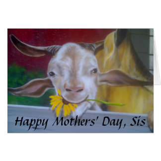 """NO KIDDING, HAPPY MOTHERS' DAY SIS"" CARD"