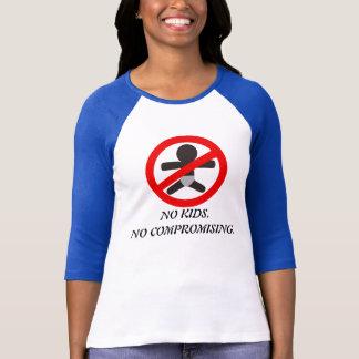 """No kids. No compromising."" 3/4 Sleeve Tshirt"