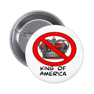 """No """"King of America"""" 2 Inch Round Button"""