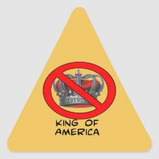 "NO ""King of America"" Triangle Sticker"