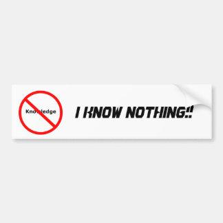 No Knowledge Bumper Sticker
