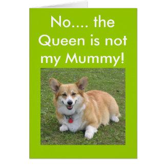 No…. ¡la reina no es mi momia! tarjetas