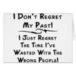 No lamento mi pasado que apenas lamento el tiempo tarjetas