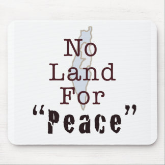 """No Land For """"Peace"""" Mouse Mats"""