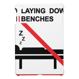No laying down on benches Sign iPad Mini Cover