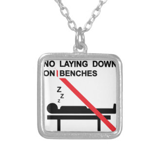 No laying down on benches Sign Square Pendant Necklace