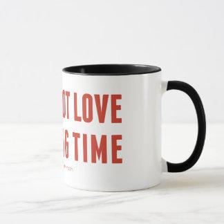 """""""No le amaré taza del tiempo largo"""""""